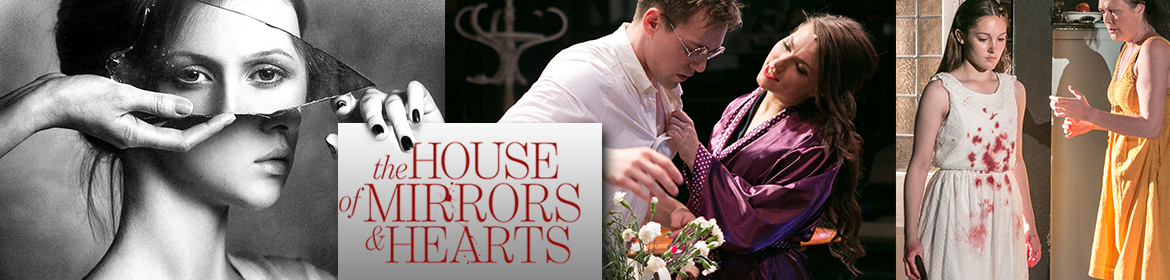 The House Of Mirrors & Hearts