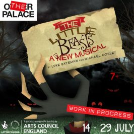 THE LITTLE BEASTS – TICKETS FROM £7.50