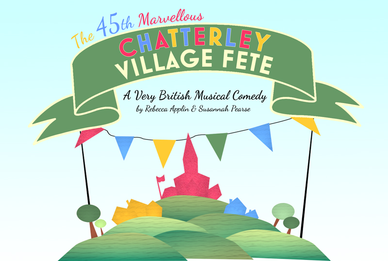 The 45th Marvellous Chatterley Village Fete